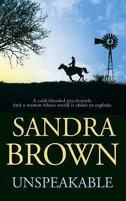 Unspeakable - Brown, Sandra