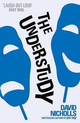 The Understudy - Nicholls, David