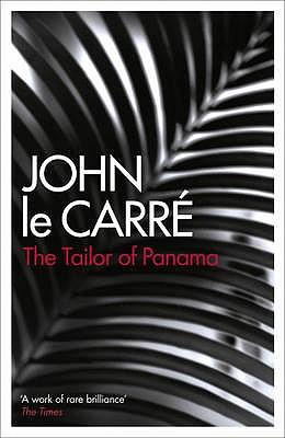 The Tailor of Panama - le Carre, John