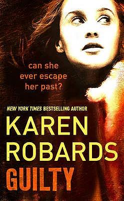 Guilty - Robards, Karen