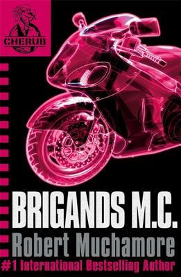 Brigands M. C. - Muchamore, Robert