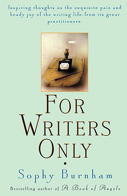 For Writers Only - Burnham, Sophy