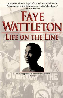 Life on the Line - Wattleton, Faye