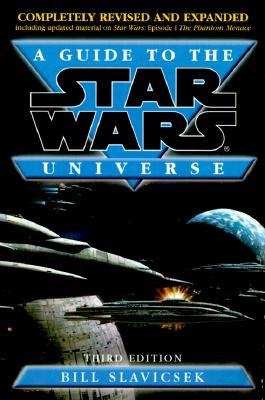 A Guide to the Star Wars Universe - Slavicsek, Bill
