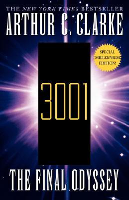 3001 the Final Odyssey - Clarke, Arthur Charles