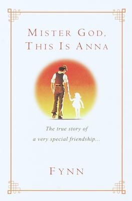 Mister God, This Is Anna - Fynn