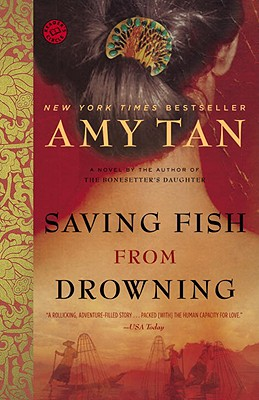 Saving Fish from Drowning - Tan, Amy