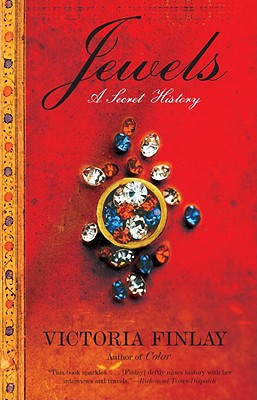 Jewels: A Secret History - Finlay, Victoria