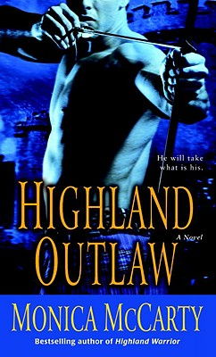 Highland Outlaw - McCarty, Monica