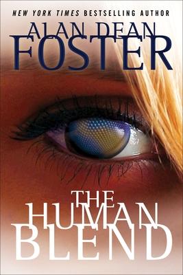 The Human Blend - Foster, Alan Dean