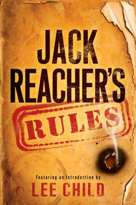Jack Reacher's Rules - Child, Lee (Introduction by)