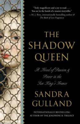 The Shadow Queen - Gulland, Sandra