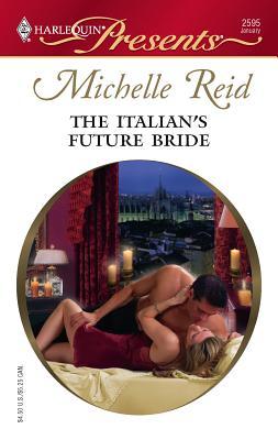 The Italian's Future Bride - Reid, Michelle