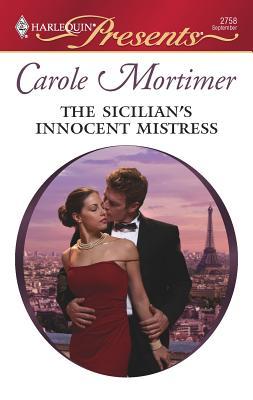 The Sicilian's Innocent Mistress - Mortimer, Carole