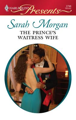 The Prince's Waitress Wife - Morgan, Sarah
