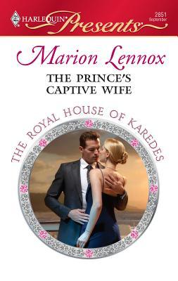 The Prince's Captive Wife - Lennox, Marion