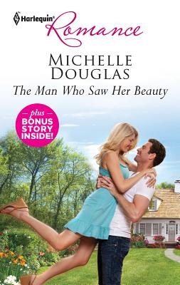 The Man Who Saw Her Beauty: The Man Who Saw Her Beauty\The Loner's Guarded Heart - Douglas, Michelle