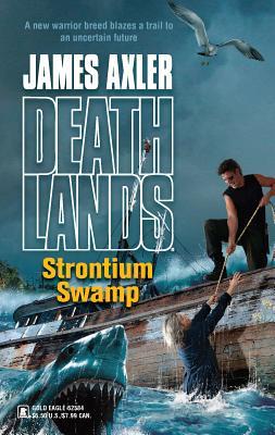 Strontium Swamp - Axler, James