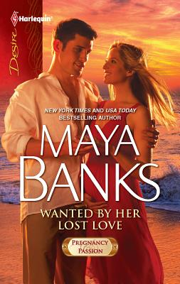 Wanted by Her Lost Love - Banks, Maya