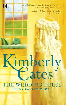 The Wedding Dress - Cates, Kimberly