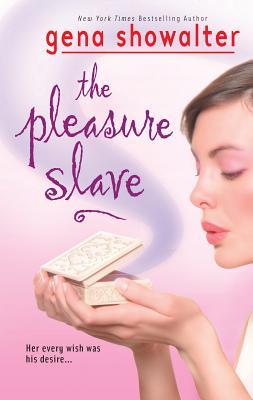 The Pleasure Slave - Showalter, Gena