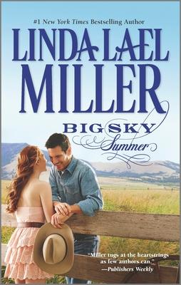 Big Sky Summer - Miller, Linda Lael