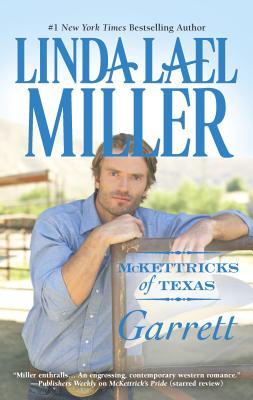 McKettricks of Texas: Garrett - Miller, Linda Lael