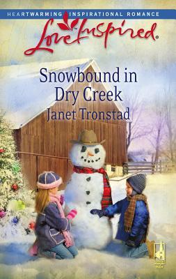 Snowbound in Dry Creek - Tronstad, Janet