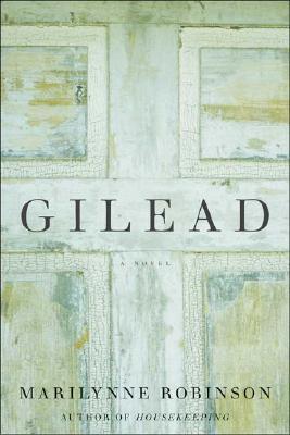 Gilead - Robinson, Marilynne