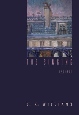 The Singing - Williams, C K