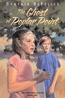 The Ghost of Poplar Point - DeFelice, Cynthia C