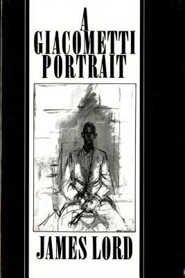 A Giacometti Portrait - Lord, James