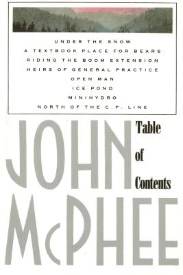 Table of Contents - McPhee, John