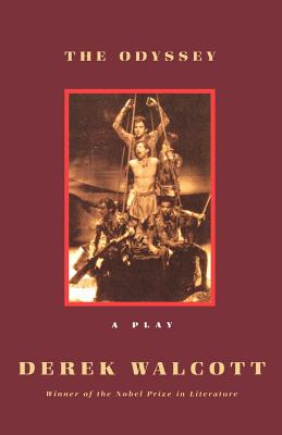 The Odyssey: A Stage Version - Walcott, Derek (Translated by), and Homer, and Derek, Walcott