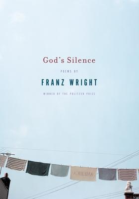 God's Silence - Wright, Franz