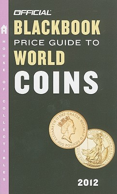 Official Blackbook Price Guide to World Coins - Hudgeons, Marc, and Hudgeons, Tom, Sr.