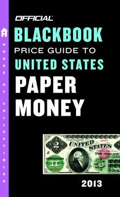 The Official Blackbook Price Guide to United States Paper Money - Hudgeons, Marc, and Hudgeons, Tom, Sr.