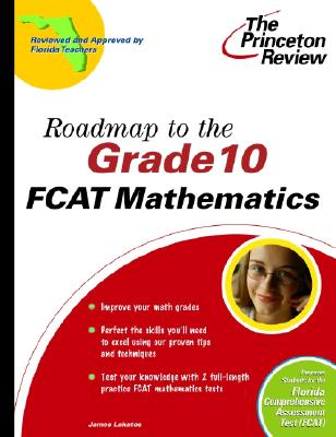 Roadmap to the Grade 10 Fcat Mathematics - Princeton Review
