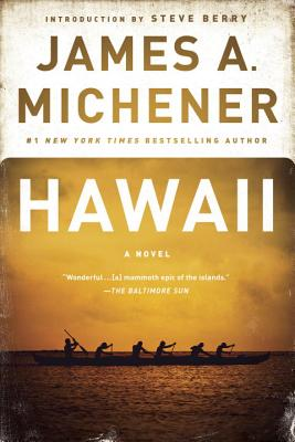 Hawaii - Michener, James A, and Berry, Steve (Introduction by)