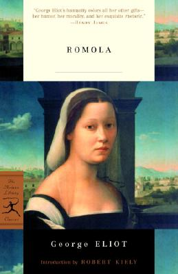 Romola - Eliot, George, and Kiely, Robert, Professor (Introduction by)