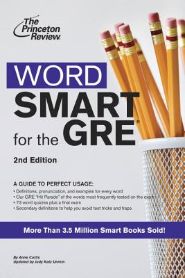 Word Smart for the GRE - Curtis, Anne, and Unrein, Judy Katz (Revised by)