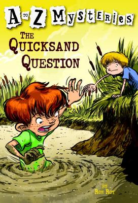 The Quicksand Question - Roy, Ron, and Gurney, John Steven