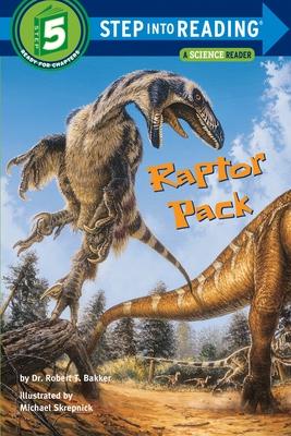 Raptor Pack - Bakker, Robert T, Dr., Ph.D.
