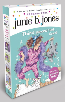 Junie B. Jones's Third Boxed Set Ever! - Park, Barbara