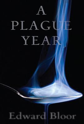 A Plague Year - Bloor, Edward