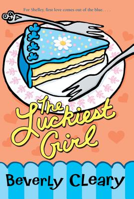 The Luckiest Girl - Cleary, Beverly