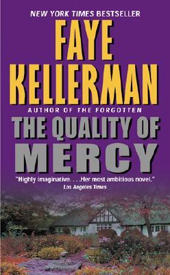 The Quality of Mercy - Kellerman, Faye