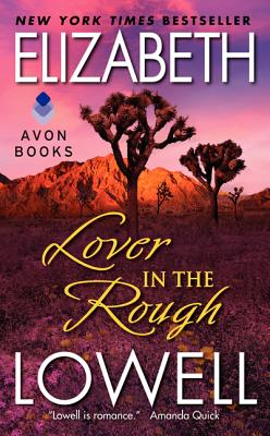 Lover in the Rough - Lowell, Elizabeth