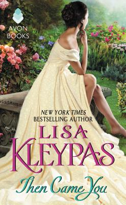 Then Came You - Kleypas, Lisa