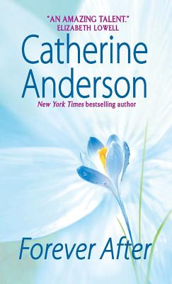 Forever After - Anderson, Catherine, and Robinson